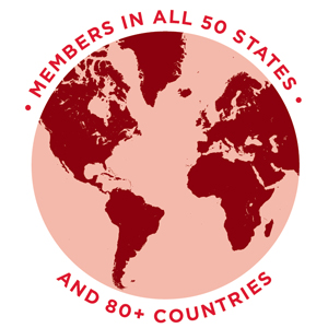 Members in All 50 States and 80 Countries